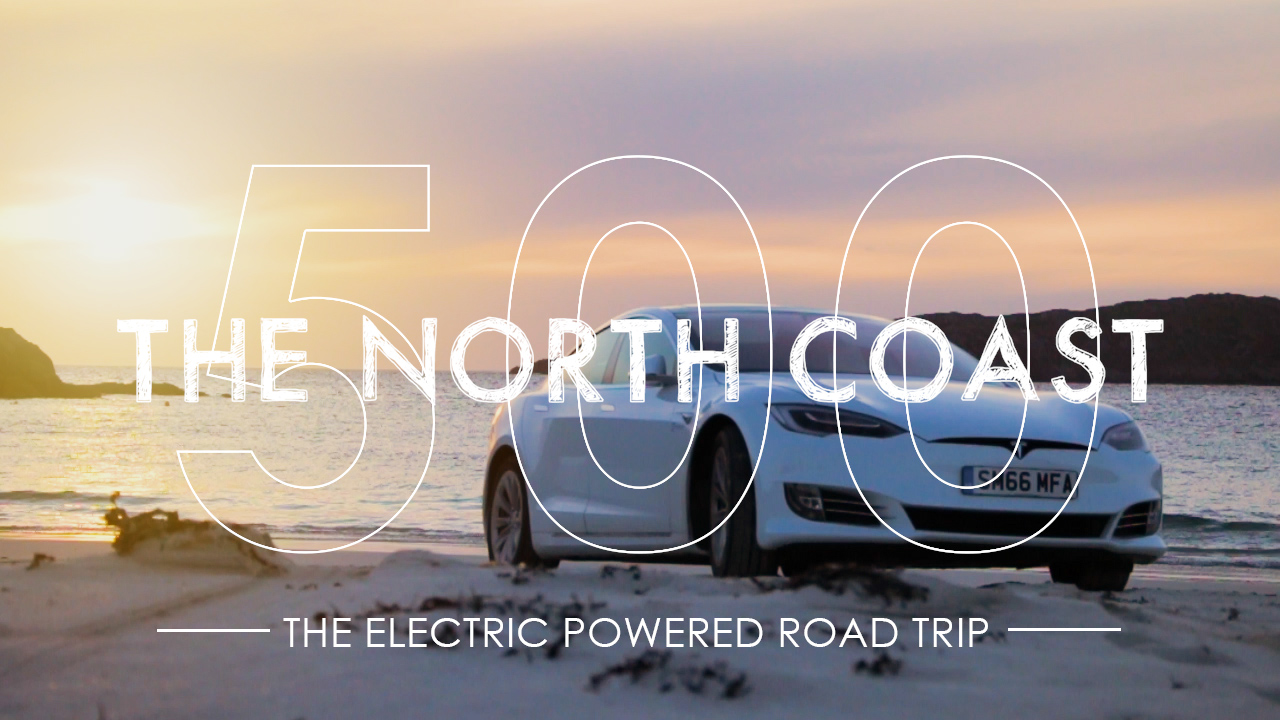 North Coast 500 The Electric Powered Road Trip